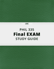 PHIL 335- Final Exam Guide - Comprehensive Notes for the exam ( 67 pages long!)
