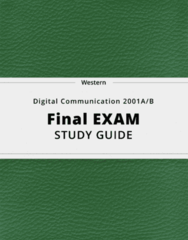 Digital Communication 2001A/B- Final Exam Guide - Comprehensive Notes for the exam ( 28 pages long!)