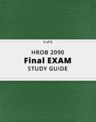 HROB 2090- Final Exam Guide - Comprehensive Notes for the exam ( 53 pages long!)