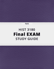HIST 3180- Final Exam Guide - Comprehensive Notes for the exam ( 81 pages long!)