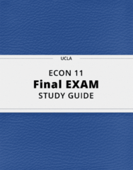 ECON 11- Final Exam Guide - Comprehensive Notes for the exam ( 172 pages long!)