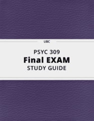 PSYC 309- Final Exam Guide - Comprehensive Notes for the exam ( 55 pages long!)