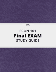 ECON 101- Final Exam Guide - Comprehensive Notes for the exam ( 119 pages long!)