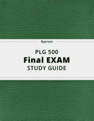PLG 500- Final Exam Guide - Comprehensive Notes for the exam ( 48 pages long!)