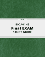 BIOA01H3- Final Exam Guide - Comprehensive Notes for the exam ( 75 pages long!)