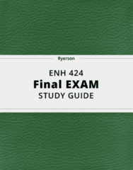 ENH 424- Final Exam Guide - Comprehensive Notes for the exam ( 30 pages long!)