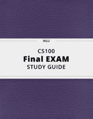 CS100- Final Exam Guide - Comprehensive Notes for the exam ( 29 pages long!)