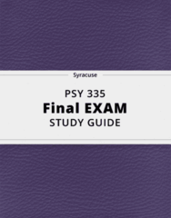 PSY 335- Final Exam Guide - Comprehensive Notes for the exam ( 30 pages long!)
