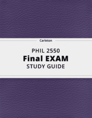 PHIL 2550- Final Exam Guide - Comprehensive Notes for the exam ( 26 pages long!)