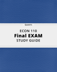 ECON 110- Final Exam Guide - Comprehensive Notes for the exam ( 76 pages long!)