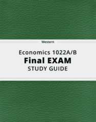 Economics 1022A/B- Final Exam Guide - Comprehensive Notes for the exam ( 106 pages long!)