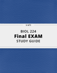 BIOL 224- Final Exam Guide - Comprehensive Notes for the exam ( 34 pages long!)