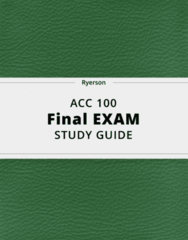 ACC 100- Final Exam Guide - Comprehensive Notes for the exam ( 23 pages long!)