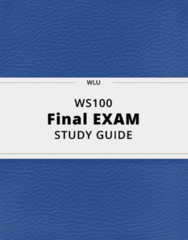 WS100- Final Exam Guide - Comprehensive Notes for the exam ( 43 pages long!)