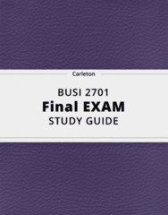 BUSI 2701- Final Exam Guide - Comprehensive Notes for the exam ( 225 pages long!)