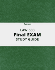 LAW 603- Final Exam Guide - Comprehensive Notes for the exam ( 38 pages long!)