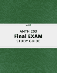 ANTH 203- Final Exam Guide - Comprehensive Notes for the exam ( 54 pages long!)