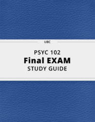 PSYC 102- Final Exam Guide - Comprehensive Notes for the exam ( 74 pages long!)