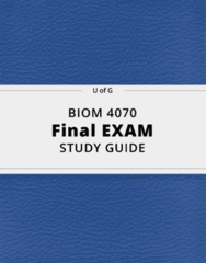 BIOM 4070- Final Exam Guide - Comprehensive Notes for the exam ( 22 pages long!)
