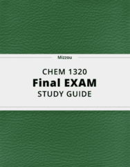 CHEM 1320- Final Exam Guide - Comprehensive Notes for the exam ( 86 pages long!)