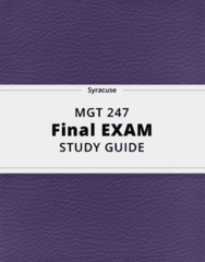 MGT 247- Final Exam Guide - Comprehensive Notes for the exam ( 44 pages long!)