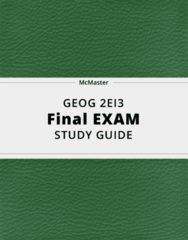 GEOG 2EI3- Final Exam Guide - Comprehensive Notes for the exam ( 78 pages long!)