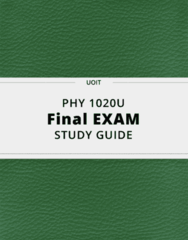PHY 1020U- Final Exam Guide - Comprehensive Notes for the exam ( 39 pages long!)