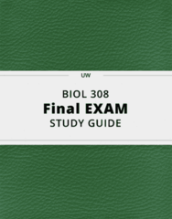 BIOL 308- Final Exam Guide - Comprehensive Notes for the exam ( 69 pages long!)