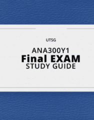 ANA300Y1- Final Exam Guide - Comprehensive Notes for the exam ( 64 pages long!)