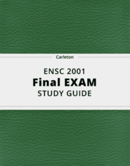 ENSC 2001- Final Exam Guide - Comprehensive Notes for the exam ( 36 pages long!)