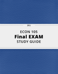 ECON 105- Final Exam Guide - Comprehensive Notes for the exam ( 93 pages long!)