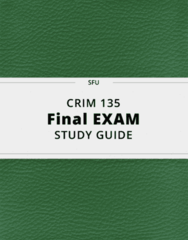 CRIM 135- Final Exam Guide - Comprehensive Notes for the exam ( 28 pages long!)