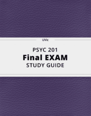 PSYC 201- Final Exam Guide - Comprehensive Notes for the exam ( 34 pages long!)