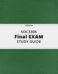 SOC3306- Final Exam Guide - Comprehensive Notes for the exam ( 43 pages long!)
