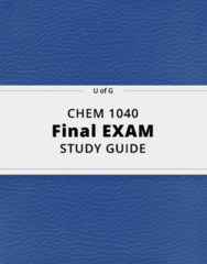 CHEM 1040- Final Exam Guide - Comprehensive Notes for the exam ( 192 pages long!)