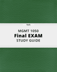 MGMT 1050- Final Exam Guide - Comprehensive Notes for the exam ( 27 pages long!)