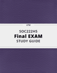 SOC222H5- Final Exam Guide - Comprehensive Notes for the exam ( 31 pages long!)