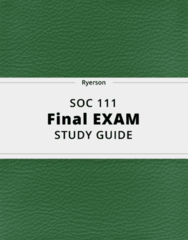 SOC 111- Final Exam Guide - Comprehensive Notes for the exam ( 66 pages long!)