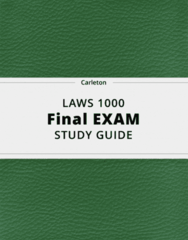 LAWS 1000- Final Exam Guide - Comprehensive Notes for the exam ( 44 pages long!)