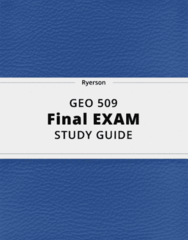GEO 509- Final Exam Guide - Comprehensive Notes for the exam ( 44 pages long!)