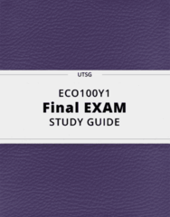 ECO100Y1- Final Exam Guide - Comprehensive Notes for the exam ( 343 pages long!)