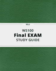 WS100- Final Exam Guide - Comprehensive Notes for the exam ( 91 pages long!)