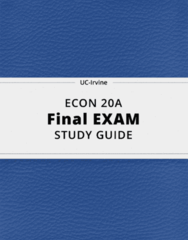 ECON 20A- Final Exam Guide - Comprehensive Notes for the exam ( 248 pages long!)