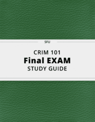 CRIM 101- Final Exam Guide - Comprehensive Notes for the exam ( 57 pages long!)
