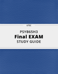 PSYB65H3- Final Exam Guide - Comprehensive Notes for the exam ( 209 pages long!)