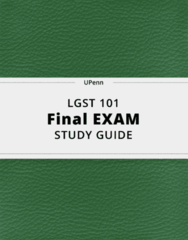 LGST 101- Final Exam Guide - Comprehensive Notes for the exam ( 62 pages long!)