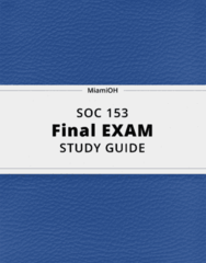 SOC 153- Final Exam Guide - Comprehensive Notes for the exam ( 29 pages long!)