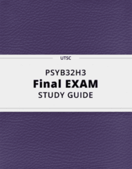 PSYB32H3- Final Exam Guide - Comprehensive Notes for the exam ( 94 pages long!)