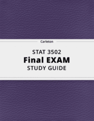 STAT 3502- Final Exam Guide - Comprehensive Notes for the exam ( 44 pages long!)