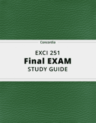 EXCI 251- Final Exam Guide - Comprehensive Notes for the exam ( 110 pages long!)